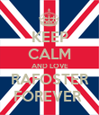 KEEP CALM AND LOVE RAFOSTER FOREVER  - Personalised Poster large