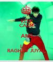 KEEP CALM AND LOVE RAGHAV JUYAL - Personalised Poster large
