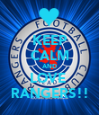 KEEP CALM AND LOVE  RANGERS!! - Personalised Poster large