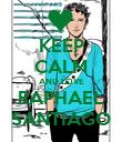 KEEP CALM AND LOVE RAPHAEL SANTIAGO - Personalised Poster large