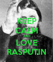 KEEP CALM AND LOVE RASPUTIN - Personalised Poster large
