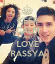 KEEP CALM AND LOVE RASSYA - Personalised Poster large