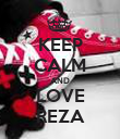 KEEP CALM AND LOVE REZA - Personalised Poster large