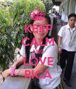KEEP CALM AND LOVE RICA - Personalised Poster large