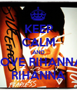 KEEP CALM AND LOVE RIHANNA RIHANNA - Personalised Poster large