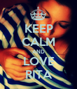 KEEP CALM AND LOVE RITA - Personalised Poster large