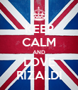 KEEP CALM AND LOVE RIZALDI - Personalised Poster large