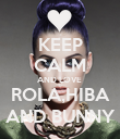 KEEP CALM AND LOVE  ROLA,HIBA AND BUNNY - Personalised Poster large