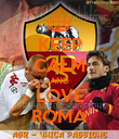 KEEP CALM AND LOVE ROMA - Personalised Poster large