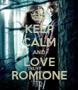 KEEP CALM AND LOVE ROMIONE - Personalised Poster large