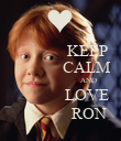 KEEP             CALM                          AND             LOVE              RON - Personalised Poster large