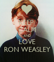 KEEP  CALM AND LOVE RON WEASLEY - Personalised Poster large
