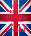 KEEP CALM AND love Ronaldo! - Personalised Poster large