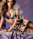 KEEP CALM AND LOVE Rosie Fan club - Personalised Poster large