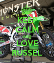 KEEP CALM AND LOVE RUSSEL - Personalised Poster large
