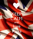 KEEP CALM AND love Ruxii - Personalised Poster large