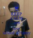 KEEP CALM AND love sa3ood al3raimy - Personalised Poster large