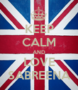 KEEP CALM AND LOVE SABREENA - Personalised Poster large