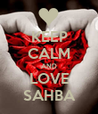 KEEP CALM AND LOVE SAHBA - Personalised Poster large