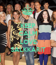 KEEP CALM AND LOVE SALKKARIT - Personalised Poster large
