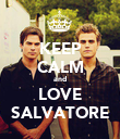 KEEP CALM and LOVE SALVATORE - Personalised Poster large