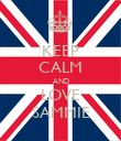 KEEP CALM AND LOVE SAMMIE - Personalised Poster large