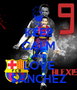 KEEP CALM AND LOVE SANCHEZ - Personalised Poster large