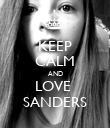 KEEP CALM AND LOVE  SANDERS - Personalised Poster large