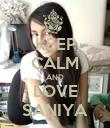 KEEP CALM AND LOVE SANIYA - Personalised Poster large