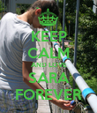 KEEP CALM AND LOVE SARA FOREVER - Personalised Poster large