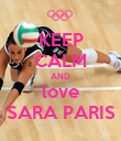 KEEP CALM AND love SARA PARIS - Personalised Large Wall Decal