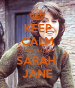 KEEP CALM AND LOVE SARAH  JANE - Personalised Poster large