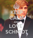 KEEP CALM AND LOVE  SCHMIDT - Personalised Poster large