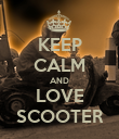KEEP CALM AND LOVE SCOOTER - Personalised Poster large