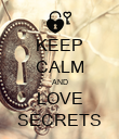KEEP CALM AND LOVE SECRETS - Personalised Poster large