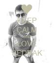 KEEP CALM AND LOVE SEDRAK - Personalised Poster large