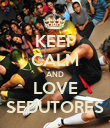 KEEP CALM AND LOVE SEDUTORES - Personalised Poster large