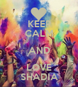 KEEP CALM AND LOVE SHADIA - Personalised Poster large
