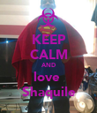 KEEP CALM AND love  Shaquile - Personalised Poster large