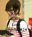 Keep Calm and Love @shfly3424 - Personalised Poster large