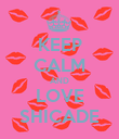 KEEP CALM AND LOVE SHICADE - Personalised Poster large