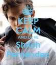 KEEP CALM AND LOVE Shiloh Fernández - Personalised Poster large