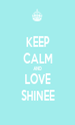 KEEP CALM AND LOVE SHINEE - Personalised Poster large