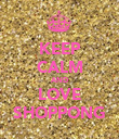 KEEP CALM AND LOVE SHOPPONG - Personalised Poster large