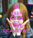 KEEP CALM AND LOVE SICA 4EVA!! - Personalised Poster large