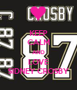 KEEP CALM AND LOVE SIDNEY CROSBY - Personalised Poster large