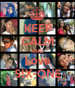 KEEP CALM AND Love SIX-ONE - Personalised Poster large