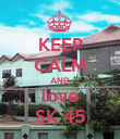 KEEP CALM AND love SK 45 - Personalised Poster large
