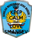 KEEP CALM AND LOVE SMANSEV - Personalised Poster large