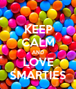 KEEP CALM AND LOVE SMARTIES - Personalised Poster large